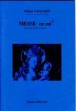 Messe en Mi bémol pour soli chœur et orgue
