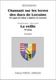 """""""Chassant sur les terres des Ducs de Lorraine"""" La Veille de Red Radoja"""